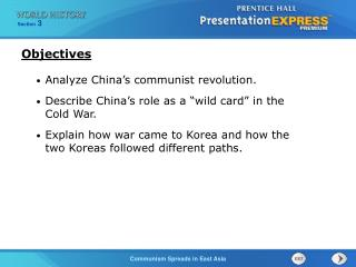 Analyze China�s communist revolution. Describe China�s role as a �wild card� in the Cold War.