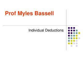 Prof Myles Bassell