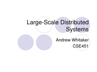 Large-Scale Distributed Systems