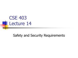 CSE 403  Lecture 14