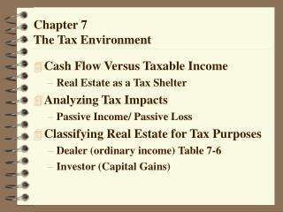 Chapter 7 The Tax Environment