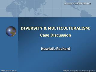 DIVERSITY & MULTICULTURALISM: Case Discussion