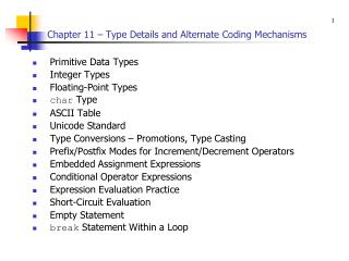 Chapter 11 – Type Details and Alternate Coding Mechanisms