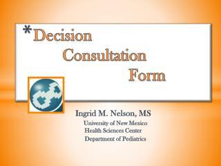Decision            Consultation                        Form