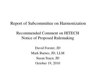 Report of Subcommittee on Harmonization