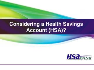 Considering a Health Savings Account (HSA)?