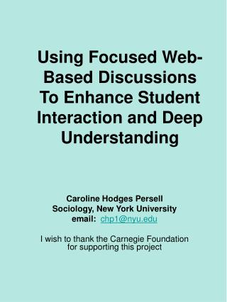Using Focused Web-Based Discussions To Enhance Student Interaction and Deep Understanding