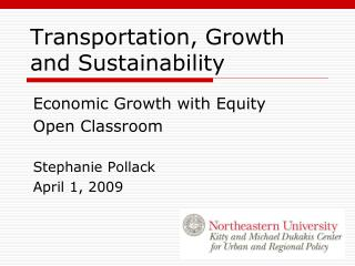 Transportation, Growth and Sustainability
