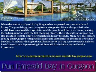 Puri Emerald Bay in Gurgaon