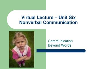 Virtual Lecture   Unit Six Nonverbal Communication