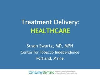 Treatment Delivery:  HEALTHCARE