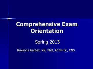 Comprehensive Exam Orientation