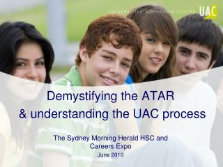 Demystifying the ATAR  & understanding the UAC process