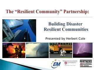 "The ""Resilient Community"" Partnership:"