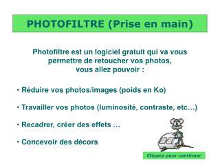 PHOTOFILTRE (Prise en main)
