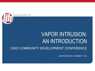 VAPOR INTRUSION:  AN INTRODUCTION