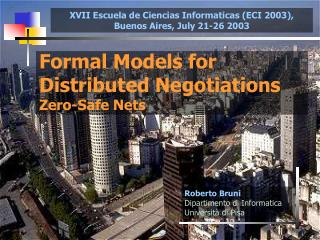 Formal Models for Distributed Negotiations Zero-Safe Nets