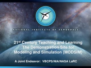 A Joint Endeavor:  VBCPS/NIA/NASA LaRC