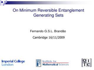 On Minimum Reversible Entanglement Generating Sets