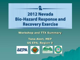 Workshop and TTX Summary Tana Alert, MEP US EPA, Region 9