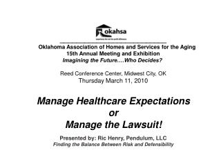 __________________________ Oklahoma Association of Homes and Services for the Aging 15th Annual Meeting and Exhibition