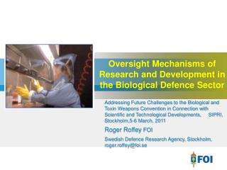 Oversight Mechanisms of Research and Development in the Biological Defence Sector