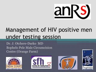 Management of HIV positive men under testing session