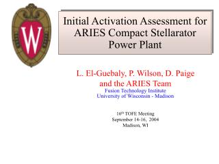Initial Activation Assessment for  ARIES Compact Stellarator Power Plant