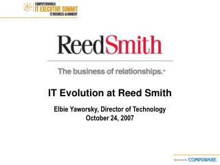 IT Evolution at Reed Smith