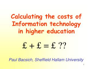 Calculating the costs of Information technology in higher education