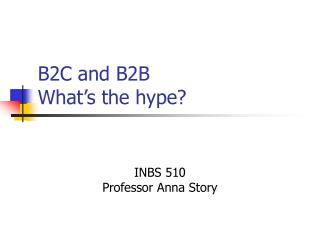 B2C and B2B What�s the hype?