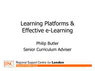 Learning Platforms &  Effective e-Learning