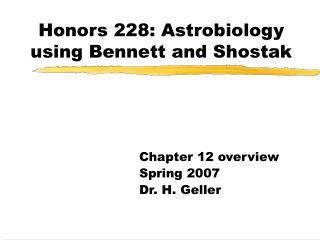 Honors 228: Astrobiology using Bennett and Shostak