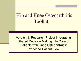 Hip and Knee Osteoarthritis Toolkit