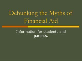 Debunking the Myths of Financial Aid