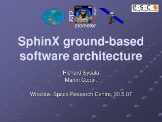 SphinX ground-based software architecture