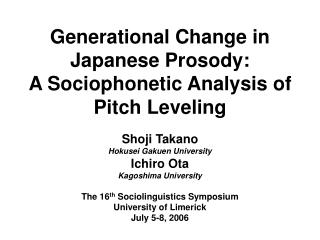 Generational Change in Japanese Prosody: A Sociophonetic Analysis of Pitch Leveling