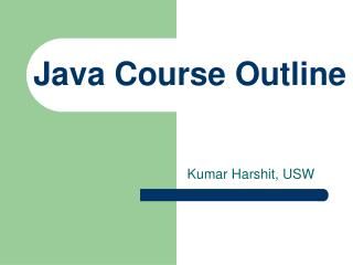 Java Course Outline