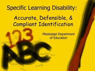 Specific Learning Disability: