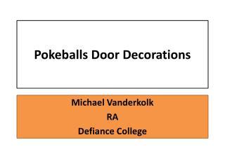 Pokeballs  Door Decorations