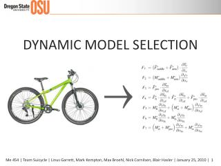 DYNAMIC MODEL SELECTION