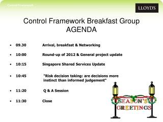 Control Framework Breakfast Group AGENDA
