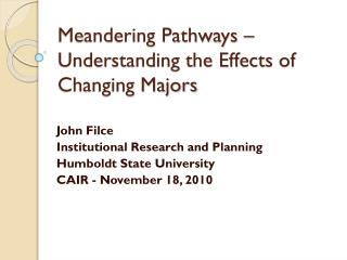 Meandering Pathways – Understanding the Effects of Changing Majors