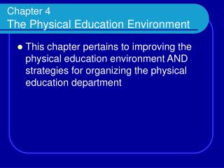 Chapter 4 The Physical Education Environment