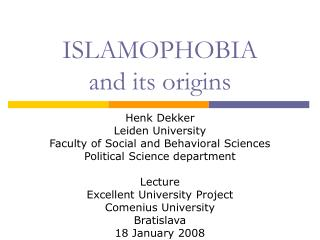 ISLAMOPHOBIA  and its origins