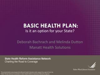 BASIC HEALTH PLAN: