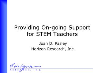 Providing On-going Support  for STEM Teachers