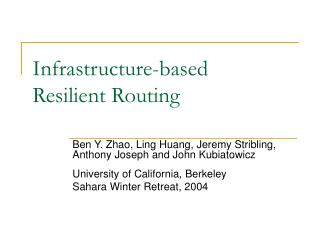Infrastructure-based Resilient Routing