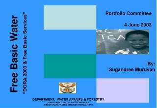 "Free Basic Water ""DORA 2003 & Free Basic Services"""