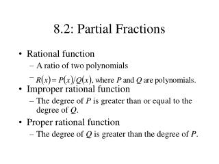 8.2: Partial Fractions